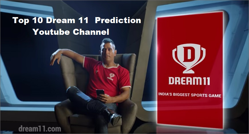 Top 10 Dream 11 Prediction Youtube Channel
