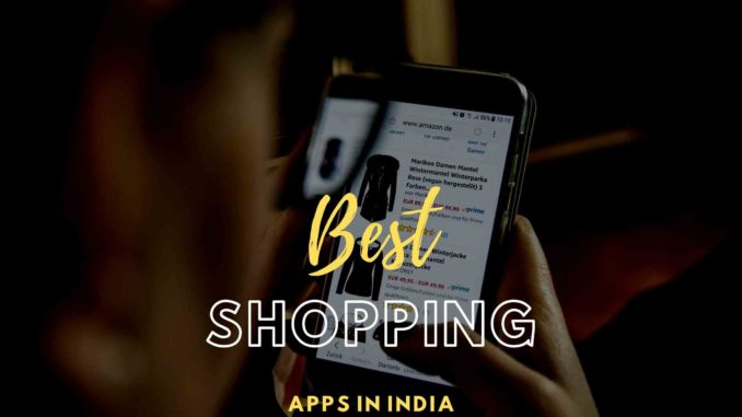 Best Online Shopping Apps in India