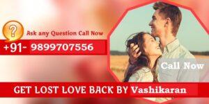 Get Your Love Back by Vashikaran