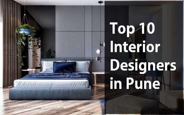Top 10 Interior Designers in Pune