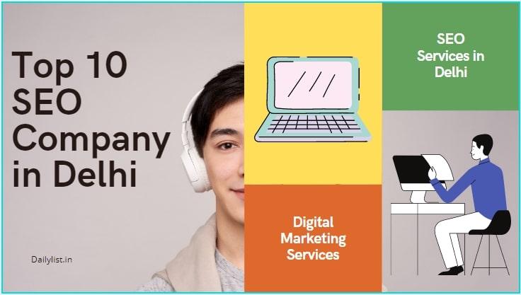 Top 10 SEO Company in Delhi