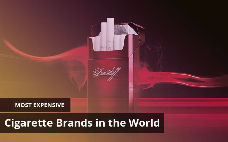 The 5 Most Expensive Cigarette Brands in The World