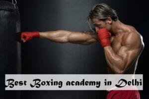 best boxing academy in delhi